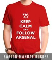 Kaos Sablon Keep Calm And Follow Arsenal 1