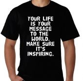 Kaos Your Life Is Your Message..